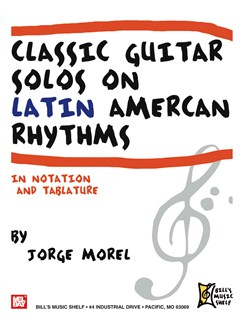 Classic Guitar Solos On Latin American Rhythms Books | Guitar, Guitar Tab