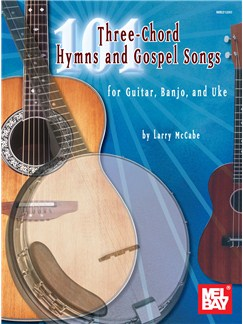 101 Three-Chord Hymns & Gospel Songs for Gtr, Banjo & Uke Books | Guitar