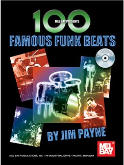 Jim Payne: 100 Famous Funk Beats For Drums Books and CDs | Drums