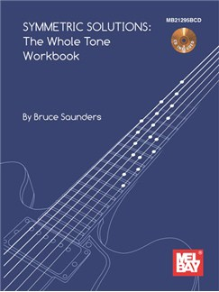 Symmetric Solutions - The Whole Tone Workbook (Book/CD) Books and CDs |