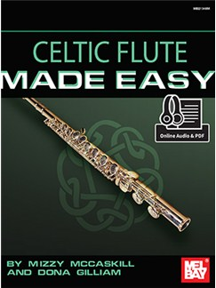 Mizzy McCaskill/Dona Gilliam: Celtic Flute Made Easy (Book/Online Audio) Books and Digital Audio | Flute