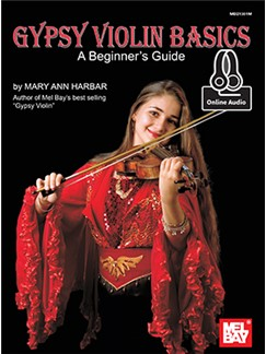 Mary Ann Harbar: Gypsy Violin Basics - A Beginner's Guide (Book/Online Audio) Books and Digital Audio | Violin