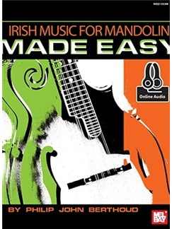 Philip John Berthoud: Irish Music For Mandolin Made Easy (Book/Online Audio) Books and Digital Audio | Mandolin