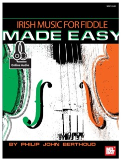 Philip John Berthoud: Irish Music For Fiddle Made Easy (Book/Online Audio) Books and Digital Audio | Violin