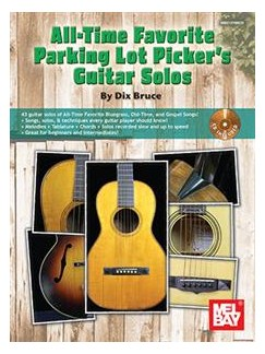 All Time Favorite Parking Lot Picker's Guitar Solos: Book And CD Set Books and CDs | Guitar