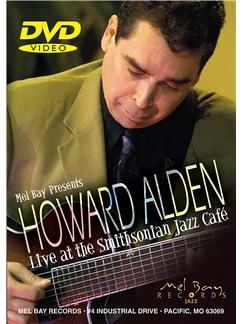 Howard Alden: Live At The Smithsonian Jazz Cafe DVDs / Videos | Guitar