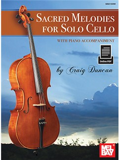Craig Duncan: Sacred Melodies For Solo Cello (Book/Online PDF) Books and Digital Audio | Cello