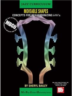MBGU Jazz Moveable Shapes: Concepts for Reharmonizing II-V-I's Books   Guitar