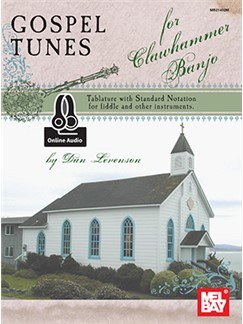 Gospel Tunes For Clawhammer Banjo (Book/Online Audio) Books and Digital Audio | Banjo