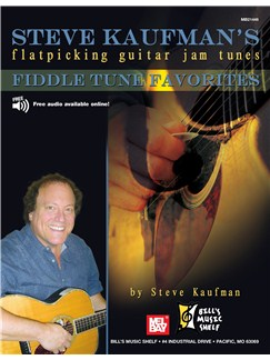 Steve Kaufman's Fiddle Tune Favorites, Flatpicking Gtr Jam Books | Guitar