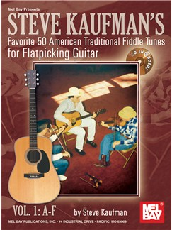 Steve Kaufman's Favorite 50 American Traditional Fiddle Tunes Books and CDs | Guitar