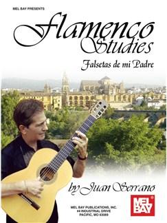 Juan Serrano: Flamenco Studies - Falsetas de mi Padre Books | Guitar