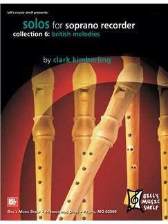 Solos for Soprano Recorder, Collection 6: British Melodies Books | Recorder