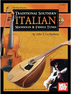 John Labarbera: Traditional Southern Italian Mandolin and Fiddle Tunes Books and CDs | Mandolin