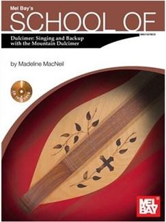 School of Dulcimer: Singing & Backup with the Mountain Dulcimer Books and CDs | Dulcimer