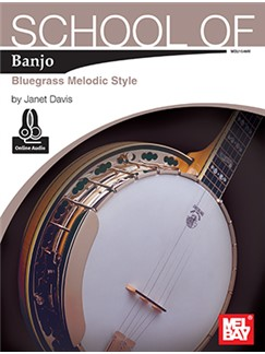 Janet Davis: School Of Banjo - Bluegrass Melodic Style (Book/Online Audio) Books and Digital Audio | Banjo