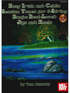 Easy Irish And Celtic Session Tunes For 5-String Banjo Books and CDs | Banjo