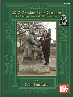 Tom Hanway: 20 O'Carolan Irish Classics (Book/Online Audio) Books | Banjo
