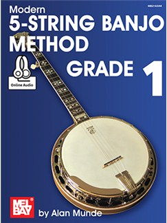 Alan Munde: Modern 5-String Banjo Method - Grade 1 (Book/Online Audio) Books and Digital Audio | Banjo