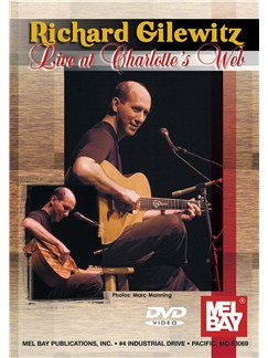 Richard Gilewitz Live At Charlotte's Web DVDs / Videos | Guitar