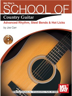 School of Country Guitar: Adv. Rhythm, Steel Bends & Hot Licks Books and CDs | Guitar, Guitar Tab
