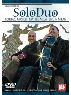 SoloDuo: Lorenzo Micheli And Matteo Mela Live In Milan DVDs / Videos | Guitar