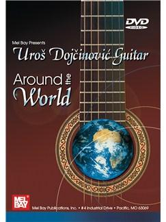 Uros Dojcinovic Guitar: Around The World DVDs / Videos | Guitar
