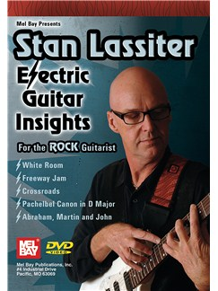 Stan Lassiter: Electric Guitar Insights DVDs / Videos | Guitar