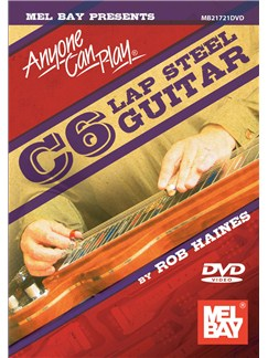 Anyone Can Play C6 Lap Steel Guitar DVDs / Videos | Lap Steel