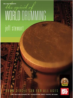 The Spirit of World Drumming Books and DVDs / Videos | Percussion