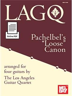 LAGQ: Pachelbel's Loose Canon (Book/Online PDF) Books and Digital Audio | Guitar (Quartet)