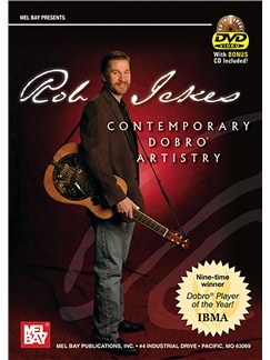 Rob Ickes Contemporary Dobro Artistry CDs and DVDs / Videos | Dobro