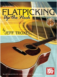 Flatpicking Up the Neck Books and CDs | Guitar, Guitar Tab