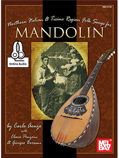 Carlo Aonzo: Northern Italian & Ticino Region Folk Songs For Mandolin (Book/Online Audio) Books | Mandolin