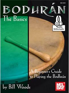 Bill Woods: Bodhran - The Basics (Book/Online Audio) Books and Digital Audio | Bodhran