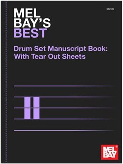 Mel Bay's Best Drumset Manuscript Book Books | Drums
