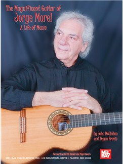 The Magnificent Guitar of Jorge Morel: A Life of Music Books | Guitar