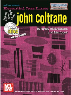 Essential Jazz Lines in the Style of John Coltrane:Tenor Sax Edition Books and CDs | Tenor Saxophone