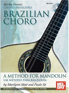 Marilynn Mair/Paulo Sa: Brazilian Choro - A Method For Mandolin And Bandolim Books and CDs | Mandolin