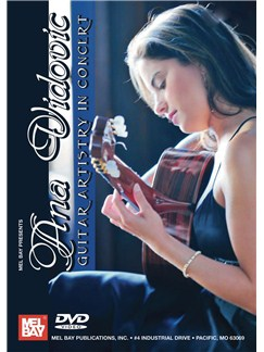 Ana Vidovic: Guitar Artistry in Concert DVDs / Videos | Guitar