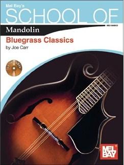 School of Mandolin: Bluegrass Classics Books and CDs | Mandolin