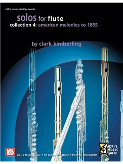 Solos for Flute, Collection 4: American Melodies to 1865 Books | Flute