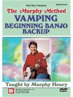 Murphy Henry: Vamping - Beginning Banjo Backup DVDs / Videos | Banjo