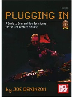 Plugging In: Extended Techniques for the 21st Century Violinist Books, CDs and DVDs / Videos | Violin