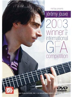Jeremy Jouve - 2003 Winner of the International GFA Competition DVDs / Videos | Guitar