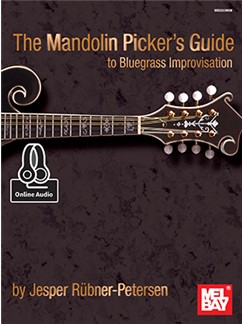 Jesper Rubner-Petersen: The Mandolin Picker's Guide To Bluegrass Improvisation (Book/Online Audio) Books and Digital Audio | Mandolin
