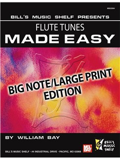 Flute Tunes Made Easy, Big Note/Large Print Edition Books | Flute