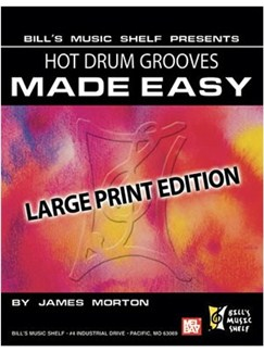 Hot Drum Grooves Made Easy, Large Print Edition Books | Drums