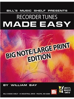 Recorder Tunes Made Easy, Big Note/Large Print Edition Books | Recorder