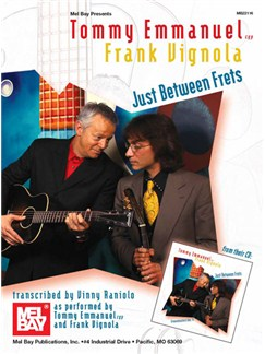Tommy Emmanuel/Frank Vignola: Just Between Frets Books | Guitar Tab, Guitar